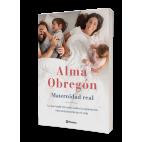 Maternidad Real. Alma Obregón.